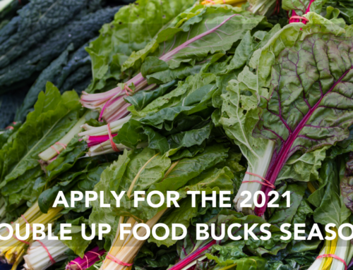 Apply today to become a Double Up Food Bucks participating site for 2021!
